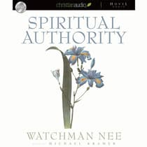 Spiritual Authority by Watchman Nee audiobook
