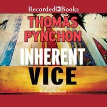 Inherent Vice by Thomas Pynchon audiobook