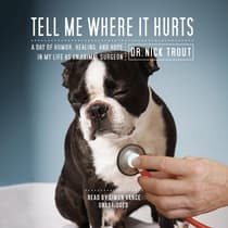 Tell Me Where It Hurts by Nick Trout audiobook