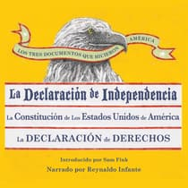 Los Tres Documentos que Hicieron América [The Three Documents That Made America, in Spanish] by Sam Fink audiobook