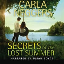 Secrets of the Lost Summer by Carla Neggers audiobook