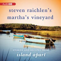 Steven Raichlen's Martha's Vineyard by Steven Raichlen audiobook