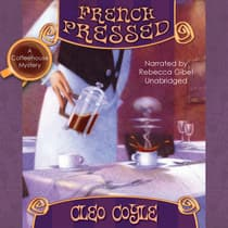 French Pressed by Cleo Coyle audiobook