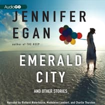 Emerald City by Jennifer Egan audiobook