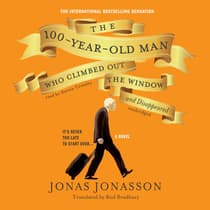 The 100-Year-Old Man Who Climbed out the Window and Disappeared by Jonas Jonasson audiobook