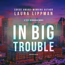 In Big Trouble by Laura Lippman audiobook