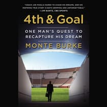 4th and Goal by Monte Burke audiobook