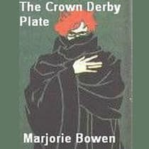 The Crown Derby Plate by Marjorie Bowen audiobook