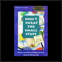 Don't Sweat the Small Stuff by Michael Mantell audiobook