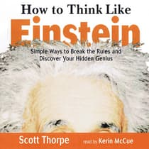 How to Think like Einstein by Scott Thorpe audiobook