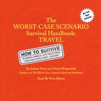 The Worst-Case Scenario Survival Handbook: Travel by Joshua Piven audiobook