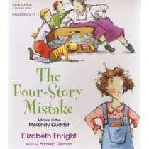 The Four-Story Mistake by Elizabeth Enright audiobook