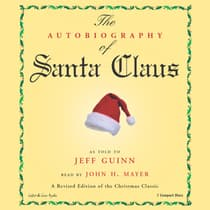 The Autobiography of Santa Claus by Jeff Guinn audiobook