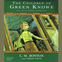 The Children of Green Knowe by L. M. Boston audiobook
