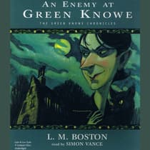 An Enemy at Green Knowe by L. M. Boston audiobook