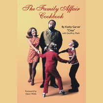 The Family Affair Cookbook by Kathy Garver audiobook