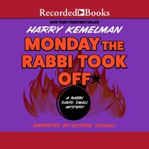 Monday the Rabbi Took Off by Harry Kemelman audiobook