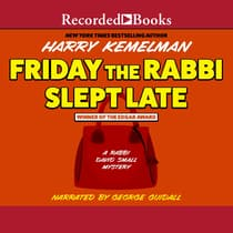 Friday the Rabbi Slept Late by Harry Kemelman audiobook