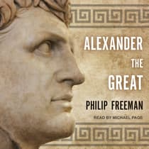 Alexander the Great by Philip Freeman audiobook