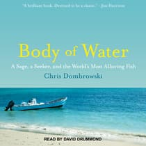 Body of Water by Chris Dombrowski audiobook