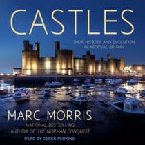 Castles by Marc Morris audiobook