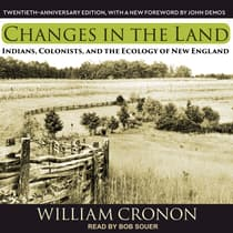 Changes in the Land by William Cronon audiobook