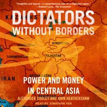 Dictators Without Borders by Alexander A. Cooley audiobook