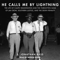 He Calls Me By Lightning by S. Jonathan Bass audiobook