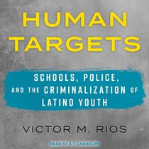 Human Targets by Victor M. Rios audiobook