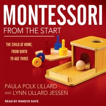 Montessori from the Start by Paula Polk Lillard audiobook