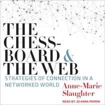 The Chessboard and the Web by Anne-Marie Slaughter audiobook