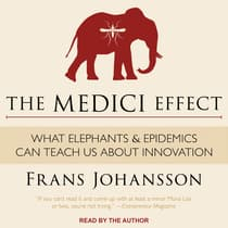 The Medici Effect by Frans Johansson audiobook