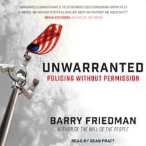 Unwarranted by Barry Friedman audiobook