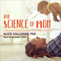 The Science of Mom by Alice Callahan audiobook