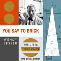 You Say to Brick by Wendy Lesser audiobook