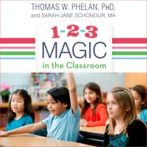 1-2-3 Magic in the Classroom by Thomas W. Phelan audiobook