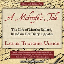 A Midwife's Tale by Laurel Thatcher Ulrich audiobook