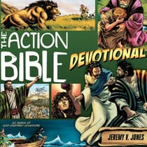 The Action Bible Devotional by Jeremy V. Jones audiobook