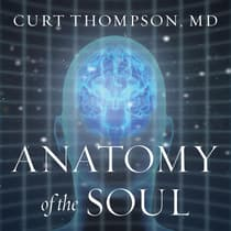 Anatomy of the Soul by Curt  Thompson audiobook