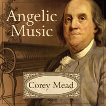 Angelic Music by Corey Mead audiobook