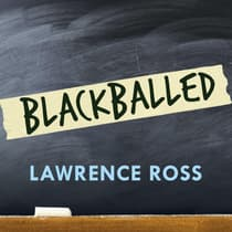 Blackballed by Lawrence Ross audiobook