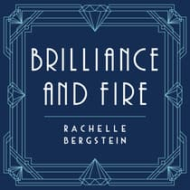 Brilliance and Fire by Rachelle Bergstein audiobook