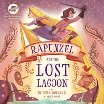 Rapunzel and the Lost Lagoon by Leila Howland audiobook