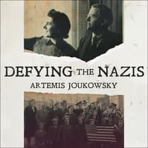 Defying the Nazis by Artemis Joukowsky audiobook