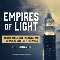 Empires of Light by Jill Jonnes audiobook