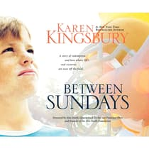 Between Sundays by Karen Kingsbury audiobook