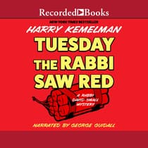 Tuesday the Rabbi Saw Red by Harry Kemelman audiobook