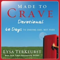 Made to Crave Devotional by Lysa TerKeurst audiobook