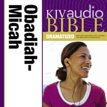 KJV, Audio Bible, Dramatized: Obadiah, Jonah, and Micah, Audio Download by Zondervan audiobook