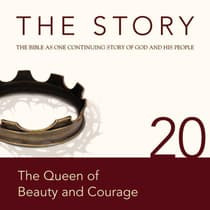 The Story Audio Bible - New International Version, NIV: Chapter 20 - The Queen of Beauty and Courage by Zondervan audiobook